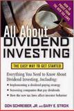 Dividend Investing : The Easy Way to Get Started, Schreiber, Don and Stroik, Gary E., 0071441158