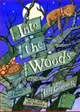 Into the Woods, Lyn Gardner, 038575115X
