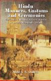 Hindu Manners, Customs and Ceremonies, Abbe J. A. DuBois and Carrie Chapman Catt, 0486421155