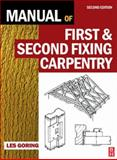 Manual of First and Second Fixing Carpentry, Goring, Les, 0750681152