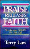 Praise Releases Faith, Terry Law, 0932081150