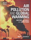 Air Pollution and Global Warming : History, Science, and Solutions, Jacobson, Mark Z., 110769115X
