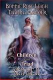 Children of the Triad, Tianna Xander and Bonnie Rose Leigh, 1554871158