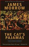 The Cat's Pajamas and Other Stories, James Morrow, 1892391155