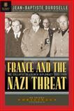 France and the Nazi Threat, 1932-1939, Jean-Baptiste Duroselle, 1929631154