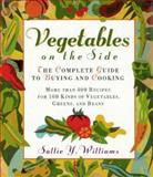 Vegetables on the Side, Sallie Y. Williams, 0026291150