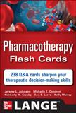 Pharmacotherapy Flash Cards, Johnson, Jeremy and Condren, Michelle, 0071741151