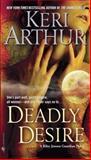Deadly Desire, Keri Arthur, 0553591150
