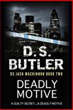 Deadly Motive, D. S. Butler, 1475041152