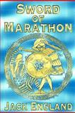 Sword of Marathon, Jack England, 147818115X