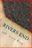 Rivers End, Jeff King, 1499731159
