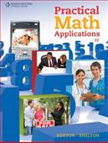 Practical Math Applications, Burton, Sharon and Shelton, Nelda, 053873115X