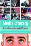 Media Literacy 4th Edition