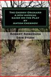 The Cherry Orchard, Robert Roberson, 1481971158