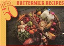 Buttermilk Recipes, Christie Katona and Thomas Katona, 1558671153
