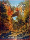 The Virginia Landscape, James C. Kelly and William M. S. Rasmussen, 1574271156