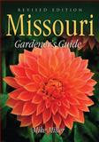 Missouri Gardener's Guide, Mike Miller, 1591861152