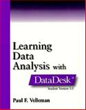 Learning Data Analysis with the Student Version of Datadesk 5.0, Velleman, Paul F., 0201571153