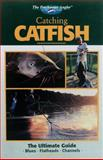 Catching Catfish, Creative Publishing International Editors, 0865731152