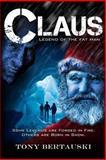 Claus, Tony Bertauski, 1478161159