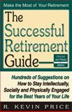 The Successful Retirement Guide, R. Kevin Price, 1568251157