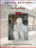 Annual Editions: Archaeology, 10/e, Pritchard Parker, Mari and Angeloni, Elvio, 0078051150