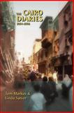 The Cairo Diaries : 2004-2006, Markus, Tom and Sarver, Linda, 0595451152