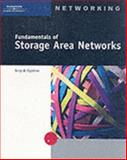 Fundamentals of Storage Area Networks, Ogletree, Terry, 0619131152