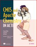 CMIS and Apache Chemistry in Action, Müller, Florian and Brown, Jay, 1617291153