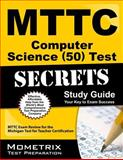 MTTC Computer Science (50) Test Secrets Study Guide : MTTC Exam Review for the Michigan Test for Teacher Certification, MTTC Exam Secrets Test Prep Team, 1627331158