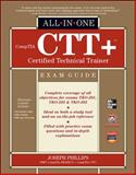 CompTIA CTT+ Certified Technical Trainer, Phillips, Joseph, 0071771166