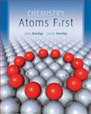 Chemistry : Atoms First, Burdge, Julia R. and Overby, Jason, 0073511161