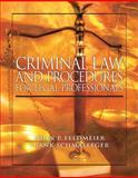 Criminal Law and Procedure for Legal Professionals, Feldmeier, John and Schmalleger, Frank J., 0138021163