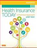 Workbook for Health Insurance Today 5th Edition