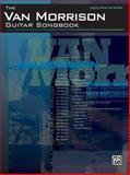Van Morrison Guitar Songbook, Van Morrison, 0739051164