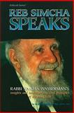 Reb Simcha Speaks, Akiva Tatz and Yaakov Branfman, 0899061168
