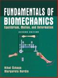 Fundamentals of Biomechanics : Equilibrium, Motion, and Deformation, Leger, Dawn L., 1441931163