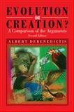 Evolution or Creation?, Albert Debenedictis, 1462891160