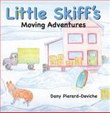 Little Skiff's Moving Adventures, Dany Pierard-Deviche, 1589851161