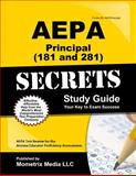 AEPA Principal (81) Secrets Study Guide : AEPA Test Review for the Arizona Educator Proficiency Assessments, AEPA Exam Secrets Test Prep Team, 1609711165