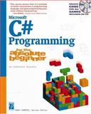 Microsoft C# Programming for the Absolute Beginner, Harris, Andy, 1931841160
