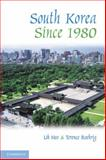 South Korea since 1980, Heo, Uk and Roehrig, Terence, 0521761166