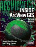 Inside ArcView GIS, Hutchinson, Scott and Daniel, Larry, 1566901162