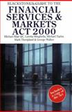 Blackstone's Guide to the Financial Services and Markets Act 2000, Blair, Michael and Minghella, Loretta, 1841741167