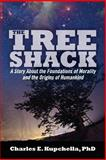 The Tree Shack, Charles E., Charles Kupchella,, 1492331163