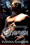 The Chosen, Tianna Xander, 1554871166