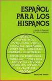 Espanol para los Hispanos, Baker, Pauline, 0844271160