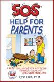 SOS Help for Parents, Clark, Lynn, 0935111166