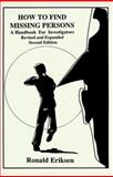 How to Find Missing Persons, Ronald G. Eriksen, 1559501162