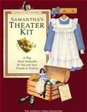 Samantha's Theater Kit, Pleasant Company Staff, 1562471163